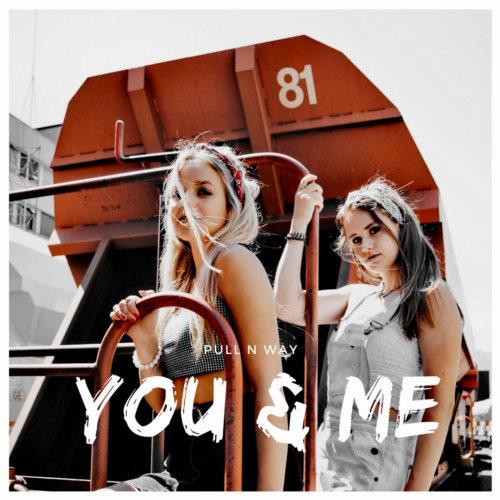 Pull n Way – You & Me