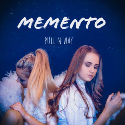 Pull n Way – Memento